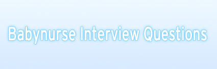Babynurse Interview Questions