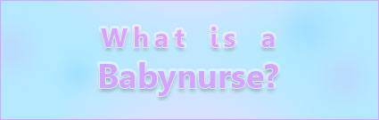 What is a Babynurse?